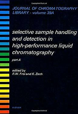 Selective Sample Handling and Detection in High Performance Liquid Chromatograph