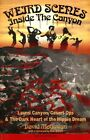 Weird Scenes Inside The Canyon: Laurel Canyon, Covert Ops & The Dark Heart of the Hippie Dream by David McGowan (Paperback, 2014)