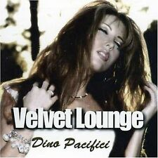 FREE US SHIP. on ANY 2 CDs! NEW CD Dino Pacifici: Velvet Lounge