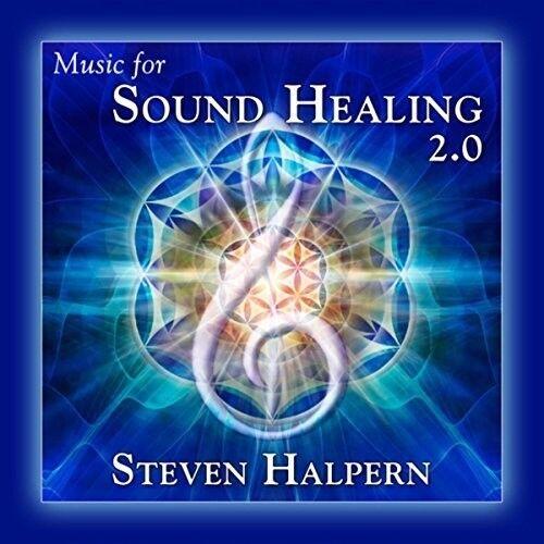 Steven Halpern - Music For Sound Healing 2.0 [New CD] Rmst