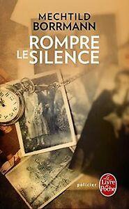 Rompre-le-silence-de-Borrmann-Mechtild-Livre-etat-bon