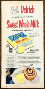 1952 Delrich Margarine PRINT AD Sweet Whole Milk Cudahy Packing Omaha
