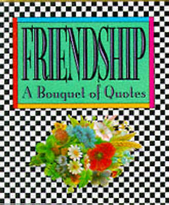 Friendship: A Bouquet of Quotes (Miniature Editions), Running Press, Very Good B