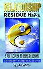 Relationship Residue Haiku by Bill Mattia 9780759697768 Paperback 2002