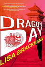 Dragon Day by Lisa Brackmann (Hardback, 2015)