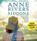 Off Season by Anne Rivers Siddons (CD-Audio, 2009)