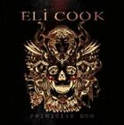 Primitive Son 0741157176421 by Eli Cook CD