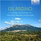 Angelo Gilardino - Gilardino: Guitar Concertos (2014)