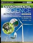 Environmental Science Activities Kit: Ready-to-use Lessons, Labs, and Worksheets for Grades 7-12 by Michael L. Roa (Paperback, 2008)