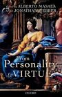 From Personality to Virtue: Essays on the Philosophy of Character by Oxford University Press (Hardback, 2016)