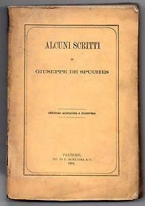 Sicilia-Alcuni-scritti-di-Giuseppe-DE-SPUCHES-ediz-accresciuta-Palermo-1881