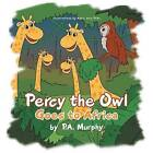 Percy the Owl Goes to Africa by P A Murphy (Paperback / softback, 2013)