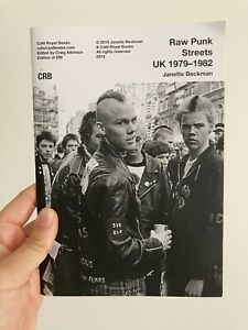 Cafe Royal Books Raw Punk Streets UK 1979-1982 By Janette Beckman