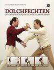 Dolchfechten von Ralf Schoetzau und Clemenz Nimscholz (2012, Gebundene Ausgabe)