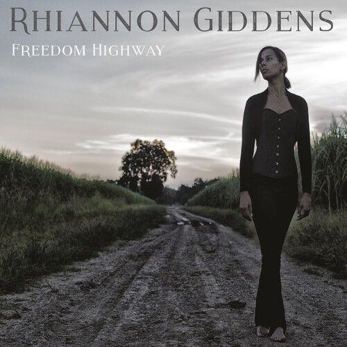 Rhiannon Giddens - Freedom Highway [New CD]