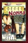 Coffee with Nonna: The Best Stories of My Catholic Grandmother by Vincent M Iezzi (Paperback / softback, 2002)