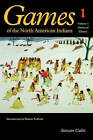 Games of the North American Indians, Volume 1: Games of Chance by Stewart Culin (Paperback, 1992)