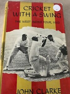 John-Clarke-Cricket-with-a-Swing-The-West-Indies-Tour-1963