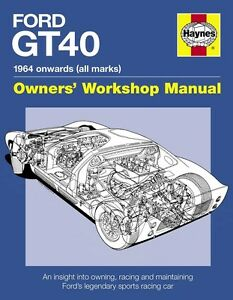 Ford-GT40-Owners-Workshop-Manual-Buch-book-Shelby-GT-40-Le-Mans-data-numbers