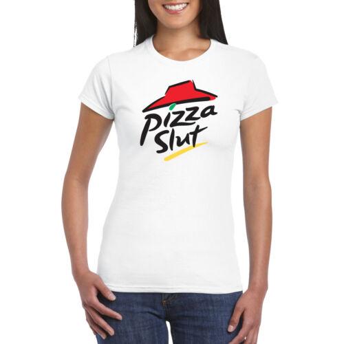 PIZZA SLUT Tshirt Hoodie Tee Top Hoody Mens Ladies Kids Funny Slogan Parody Hip
