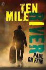 Ten Mile River by Paul Griffin (Paperback, 2009)