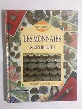 LES MONNAIES ET LES BILLETS 1994 BRENDA RALPH LEWIS ILLUSTRE NUMISMATIE