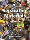 Material World: Separating Materials Hardback by Robert Snedden (Hardback, 2001)
