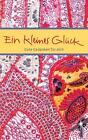 Ein kleines Glück von Kathrin Clausing (2014, Taschenbuch)