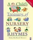 A Child's Treasury of Nursery Rhymes by Kady MacDonald Denton (Mixed media product, 2004)