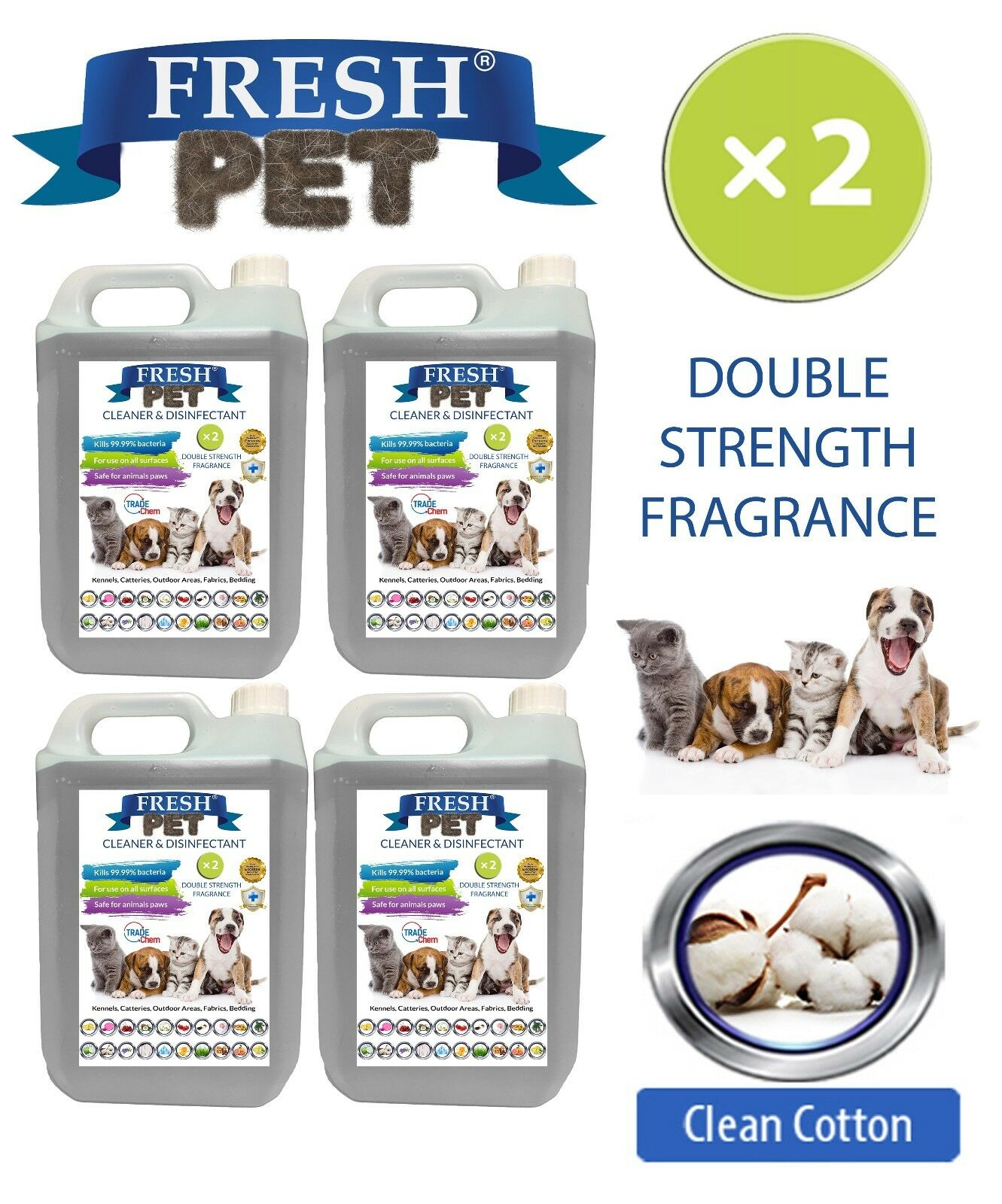 Fresh Pet Kennel Dog Disinfectant Double Strength Fragrance 4x5L Clean Cotton
