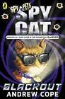 Spy Cat: Blackout by Andrew Cope (Paperback, 2014)