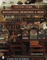 Country Store Advertising, Medicines, And More With 498 Color Photos,