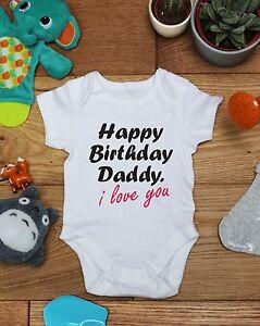 Image Is Loading Happy Birthday Daddy Cute Baby Vest Grow Bodysuit
