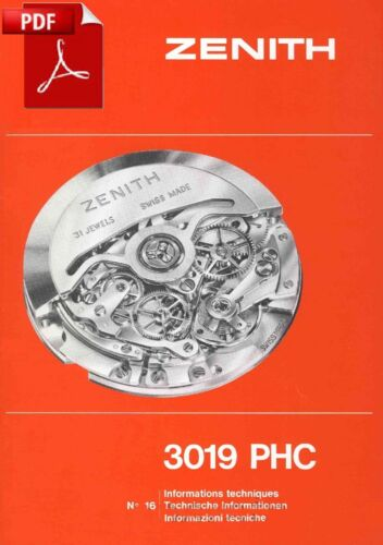 Documentation Technique 54 pages Zenith 3019 PHC El Primero cal