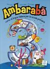 Ambarabà 3. libro - Kursbuch von Rita Cangiano, Fabio Casati und Chiara Codato (2011, Taschenbuch)