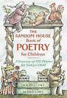 The Random House Book of Poetry for Children: A Treasury of 572 Poems for Today's Child by Random House USA Inc (Hardback, 1983)
