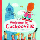 Welcome to Cuckooville by Susan Chandler (Hardback, 2012)