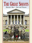 The Great Shoots: Britain's Best - Past and Present by Brian P. Martin (Hardback, 2007)