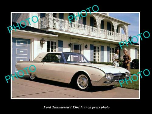 OLD 8x6 HISTORIC PHOTO OF 1961 FORD THUNDERBIRD LAUNCH PRESS PHOTO 1