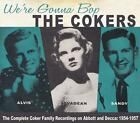 Were Gonna Bop-The Complete Recordings on Abbot von The Cokers (2015)