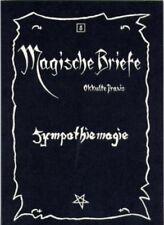 Sympathiemagie, Magische Briefe, Okkulte Praxis, Gregorius - Schikowski Verlag
