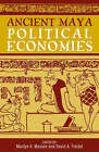 Ancient Maya Political Economies by AltaMira Press,U.S. (Paperback, 2002)