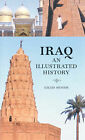 Iraq: An Illustrated History by Gilles Munier (Paperback, 2004)