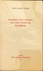 CONTRIBUTI SULLA ROMANITÀ NELL'ARGO MERIDIONALE DEI BAGIENNI - SEI 1953