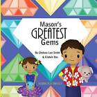 Mason's Greatest Gems by Chelsea Lee Smith (Paperback / softback, 2015)