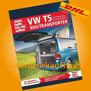 VW BUS TRANSPORTER T5 Wohnmobil Campingbus Selbstausbau Umbau/Ausbau/Handbuch