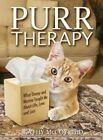 Purr Therapy: What Timmy & Marina Taught Me About Life, Love and Loss by Kathy McCoy (Paperback, 2014)