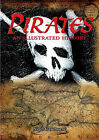 Pirates: An Illustrated History by Nigel Cawthorne (Hardback, 2006)