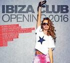 Ibiza Club-Opening 2016 von Various Artists (2016)
