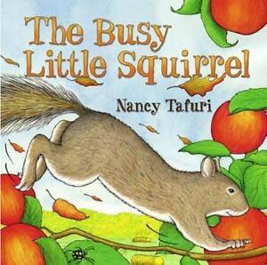 Busy-Little-Squirrel-by-Tafuri-Nancy